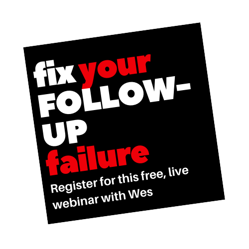 """Fix Your Follow-Up Failure"" Webinar"